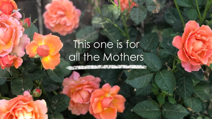 This One Is For All TheMothers